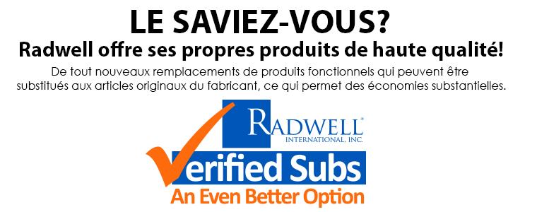 LE SAVIEZ-VOUS? Radwell offre ses propres produits de haute qualité! De tout nouveaux remplacements de produits fonctionnels qui peuvent être substitués aux articles originaux du fabricant, ce qui permet des économies substantielles.