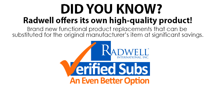 DID YOU KNOW? Radwell offers its own high quality product!