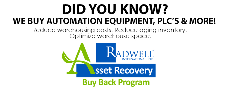 DID YOU KNOW? WE BUY AUTOMATION EQUIPMENT, PLC'S & MORE! Reduce warehousing costs. Reduce aging inventory. Optimize warehouse space.