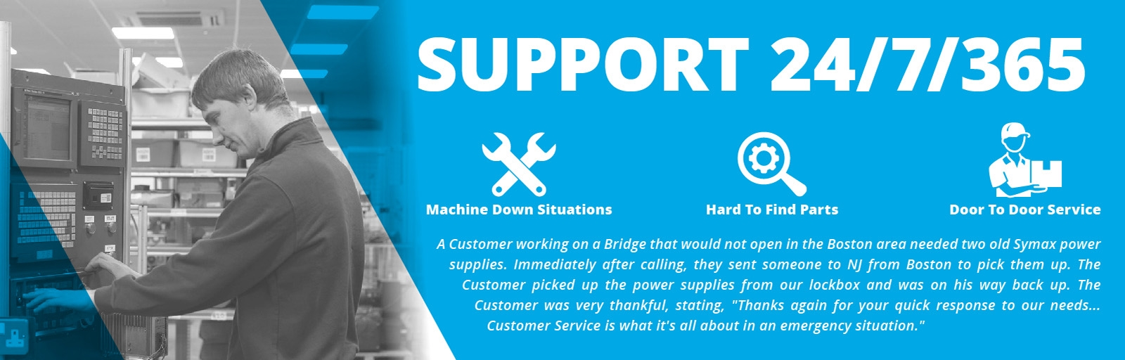 We can help 24/7/365. We're here for you - emergency services, rushing, off hour support.