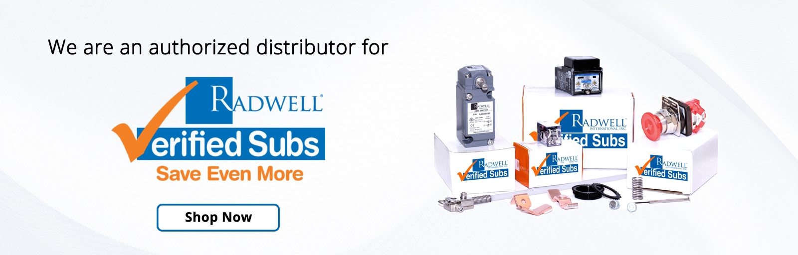 Radwell is an authorized distributor for Radwell Verified Subs