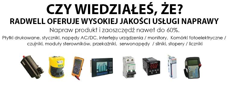 CZY WIESZ? Napraw swoje produkty i oszczędź do 60%.  Obwody drukowane, styczniki, napędy AC/DC, interfejsy HMI/monitory, czujniki fotoelektryczne, moduły PLC, przekaźniki, serwonapędy/serwomotory, timery/liczniki