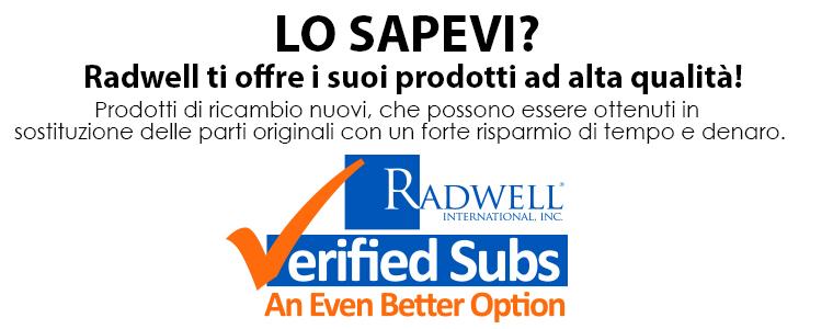 LO SAPEVI? Radwell ti offre i suoi prodotti ad alta qualità! Prodotti di ricambio nuovi, che possono essere ottenuti in sostituzione delle parti originali con un forte risparmio di tempo e denaro.